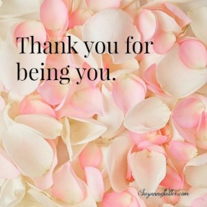 Thank you for being you.FB